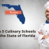 Top 5 Culinary Schools in the State of Florida